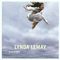 Lynda Lemay - Du Coq À L'Âme