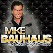 Mike Bauhaus - Am Himmel hängt ein Stern