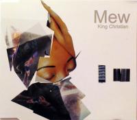 Mew - King Christian