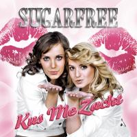 Sugarfree - Kus me zacht