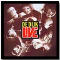 De Dijk - De Dijk Live