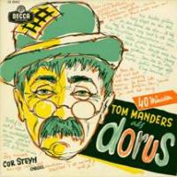 Dorus - 40 minuten Tom Manders als Dorus