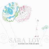 Sara Lov - Seasoned Eyes Were Beaming