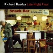 Richard Hawley - Late Night Final