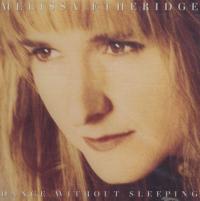 Melissa Etheridge - Dance Without Sleeping