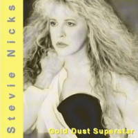 Stevie Nicks - Gold Dust Superstar