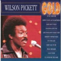 Wilson Pickett - Gold