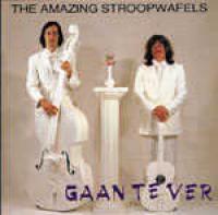 The Amazing Stroopwafels - Gaan Te Ver