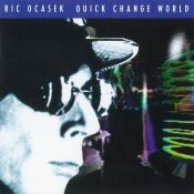Ric Ocasek - Quick Change World