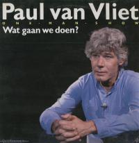 Paul Van Vliet - Wat gaan we doen