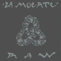 La Muerte - Raw (live album)