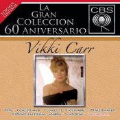 Vikki Carr - La Gran Colécción del 60 Aniversarío CBS
