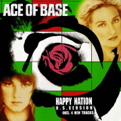 Ace Of Base - Happy Nation [US Version]