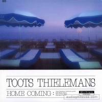 Toots Thielemans - Home Coming