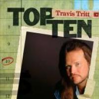 Travis Tritt - Top 10