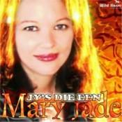 Mary Jade - Jy's die een