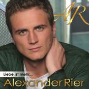 Alexander Rier - Liebe ist mehr...