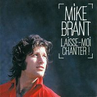 Mike Brant - Laisse-moi chanter!