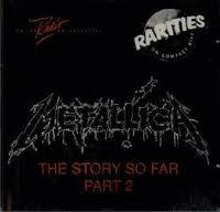 Metallica - The Story So Far Part 2