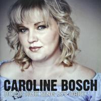 Caroline Bosch - Hoor hoe sing my hart