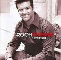 Roch Voisine - Sauf Si L'amour...