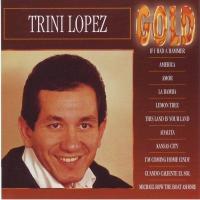 Trini Lopez - Gold
