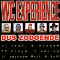 WC Experience - Dus Zodoende
