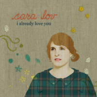 Sara Lov - I Already Love You (2011)