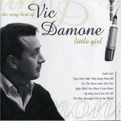 Vic Damone - Little Girl: The Very Best Of Vic Damone