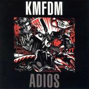 KMFDM - Adios