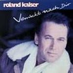Roland Kaiser - Verrückt nach dir