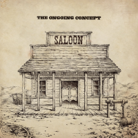 The Ongoing Concept - Saloon (2013)