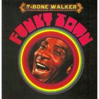 T-Bone Walker - Funky Town