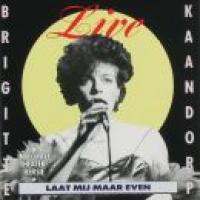 Brigitte Kaandorp - Laat mij maar even