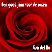 Lisa Del Bo - Een goed jaar voor de rozen