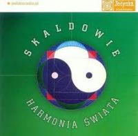 Skaldowie - Harmonia świata