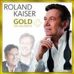 Roland Kaiser - Gold - Die neue Best Of