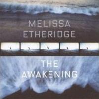 Melissa Etheridge - The Awakening