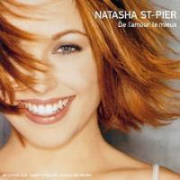 Natasha Saint-Pier (Natasha St-Pier) - De L'amour Le Mieux