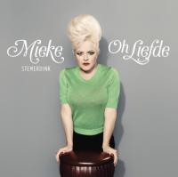 Mieke Stemerdink - Oh Liefde