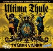 Ultima Thule - Trägen Vinner