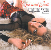 Orion Too - Hope And Wait
