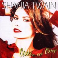 Shania Twain - Come On Over (original version)