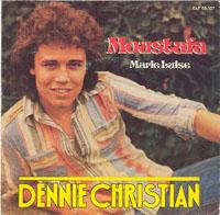 Dennie Christian - Moustafa