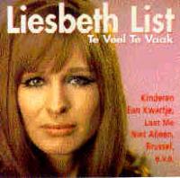 Liesbeth List - Te Veel Te Vaak