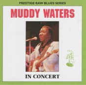 Muddy Waters - In Concert