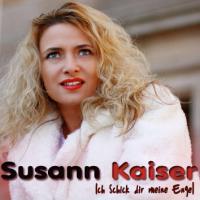 Susann Kaiser - Ich schick dir meine Engel