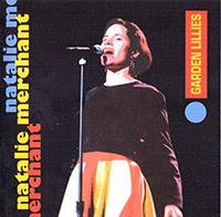 Natalie Merchant - Garden Lillies