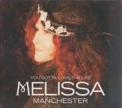 Melissa Manchester - You Gotta Love The Life