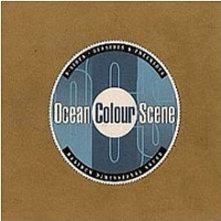 Ocean Colour Scene - B Sides Seasides & Freerides